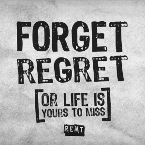 Have Regrets? Get Over It.