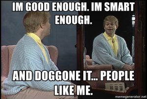 I'm good enough